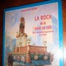 Libros de segunda mano: LA ROCA DE LA MARE DE DEU.1995, BALTASAR BUENO. SOC.AGRICULTORES DE LA VEGA. CARTON 27X22, 131PP. Lote 149888590
