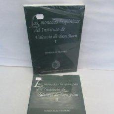 Libros de segunda mano: LAS MONEDAS HISPANICAS DEL INSTITUTO DE VALENCIA DE DON JUAN. I Y II. M. RUIZ TRAPERO. SIN DESPRECIN. Lote 149947882