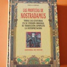 Libros de segunda mano: LAS PROFECIAS DE NOSTRADAMUS - MIRELLA CORVAJA - EDITORIAL VECCHI. Lote 149974950