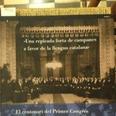 Libros de segunda mano: EL CENTENARI DEL PRIMER CONGRES INTERNACIONAL DE LA LLENGUA CATALANA, MARIA PILAR PEREA. Lote 149986242