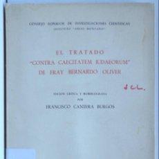 "Libros de segunda mano: EL TRATADO ""CONTRA CAECITATEM IUDAEORUM"" DE FRAY BERNARDO OLIVER. Lote 180023371"