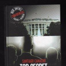 Livros em segunda mão: TOP SECRET: LO QUE LOS GOBIERNOS OCULTAN POR SANTIAGO CAMACHO - ENCUADERNACIÓN EN TAPA DURA ·. Lote 150030986