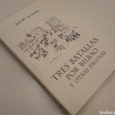 Libros de segunda mano: TRES BATALLAS POR BILBAO Y OTRAS PÁGINAS JOSE M. DE AREILZA EL TILO TIRADA LIMITADA 684/700 VASCO. Lote 150037762