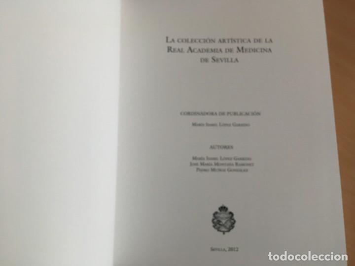 Libros de segunda mano: La colección artística de la Real Academia de Medicina de Sevilla La colección artística de la Real - Foto 6 - 150061634