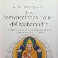 Livros em segunda mão: LAS INSTRUCCIONES ORALES DEL MAHAMUDRA. GUESHE KELSANG GYATSO.. Lote 229483695