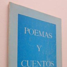 Libros de segunda mano: POEMAS Y CUENTOS [DEDICATORIA DEL AUTOR] - FERNÁNDEZ GARCÍA, FRANCISCO. Lote 150110205
