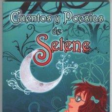 Libros de segunda mano: CUENTOS Y POESÍAS DE SELENE SELENE URBANO MOLINA - FOTOS ADICIONALES. Lote 150131946