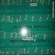 Libri di seconda mano: CANCIONERO POPULAR DE LA PROVINCIA DE CUENCA, JOSÉ TORRALBA, ED. DIPUTACIÓN. Lote 150141446