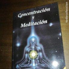 Libros de segunda mano: SIVANANDA, CONCENTRACIÓN Y MEDITACIÓN. Lote 150165642