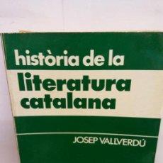 Libros de segunda mano: BJS.JOSEP VALLVERDU.HISTORIA DE LA LITERATURA CATALANA.EDT, MIQUEL ARIMANY... Lote 150189014