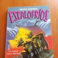 Libros de segunda mano: ESCALOFRÍOS - LA REINA DE LAS GÁRGOLAS - BETSY HAYNES. Lote 150207278