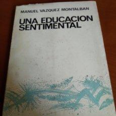 Libros de segunda mano: MANUEL VAZQUEZ MONTALBÁN. Lote 150212033