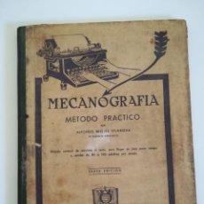 Libros de segunda mano: MECANOGRAFIA METODO PRACTICO ALFONSO MIQUEL VILANOVA 1940 . Lote 150214470