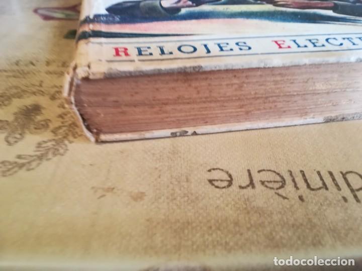 Libros de segunda mano: Manual del relojero práctico. Relojes eléctricos - Hans Berthoud - 1946 - Impreso en Argentina - Foto 6 - 150232874