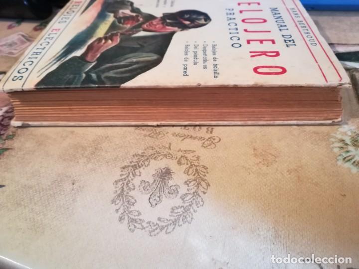 Libros de segunda mano: Manual del relojero práctico. Relojes eléctricos - Hans Berthoud - 1946 - Impreso en Argentina - Foto 7 - 150232874