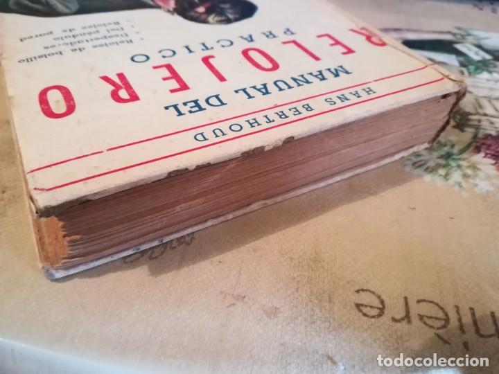 Libros de segunda mano: Manual del relojero práctico. Relojes eléctricos - Hans Berthoud - 1946 - Impreso en Argentina - Foto 8 - 150232874