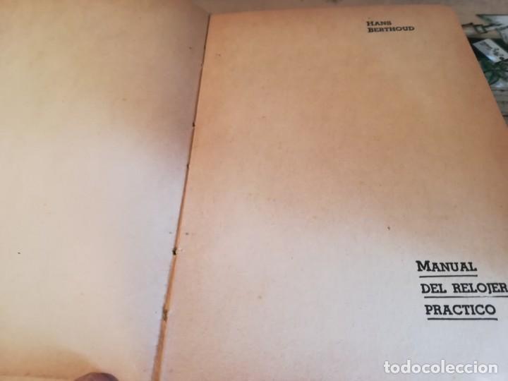 Libros de segunda mano: Manual del relojero práctico. Relojes eléctricos - Hans Berthoud - 1946 - Impreso en Argentina - Foto 11 - 150232874