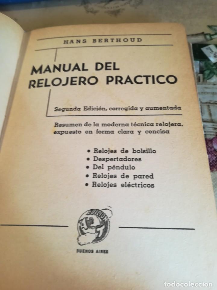 Libros de segunda mano: Manual del relojero práctico. Relojes eléctricos - Hans Berthoud - 1946 - Impreso en Argentina - Foto 12 - 150232874