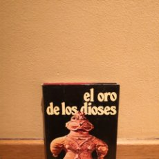 Libros de segunda mano: EL ORO DE LOS DIOSES ERICH VON DANIKEN. Lote 150306821