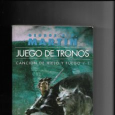 Libros de segunda mano: JUEGO DE TRONOS AÑO 2002 - 2007. LOTE DE 4. LIBROS ESTA DEL Nº 1. AL Nº 4. DE GEORGE R.R. MARTIN.. Lote 150328506