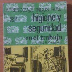 Libros de segunda mano: LIBRO - 2º HIGIENE Y SEGURIDAD EN EL TRABAJO - P. NICOLAS R. VERÁSTEGUI - EVEREST - 1969. Lote 150330546