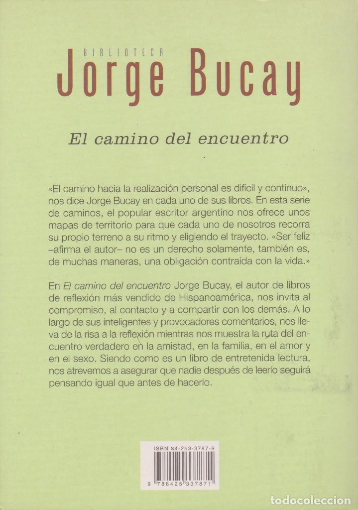 Libros de segunda mano: EL CAMINO DEL ENCUENTRO. JORGE BUCAY - Foto 2 - 150425302