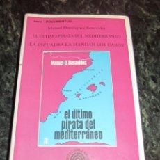 Libros de segunda mano: EL ULTIMO PIRATA DEL MEDITERRANEO. BENAVIDES...EDICIOS DO CASTRO..GRUPO SARGADELOS. Lote 150489134