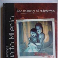 Libros de segunda mano: LOS NIÑOS Y EL MISTERIO IKER JIMENEZ CUATRO EL PAIS CON DVD. Lote 150531390