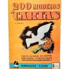 Libros de segunda mano: LIBRO MANUAL 200 MODELOS DE CARTAS. MANUALES CISNE. 8ª EDICIÓN AÑO 1964. Lote 200656436