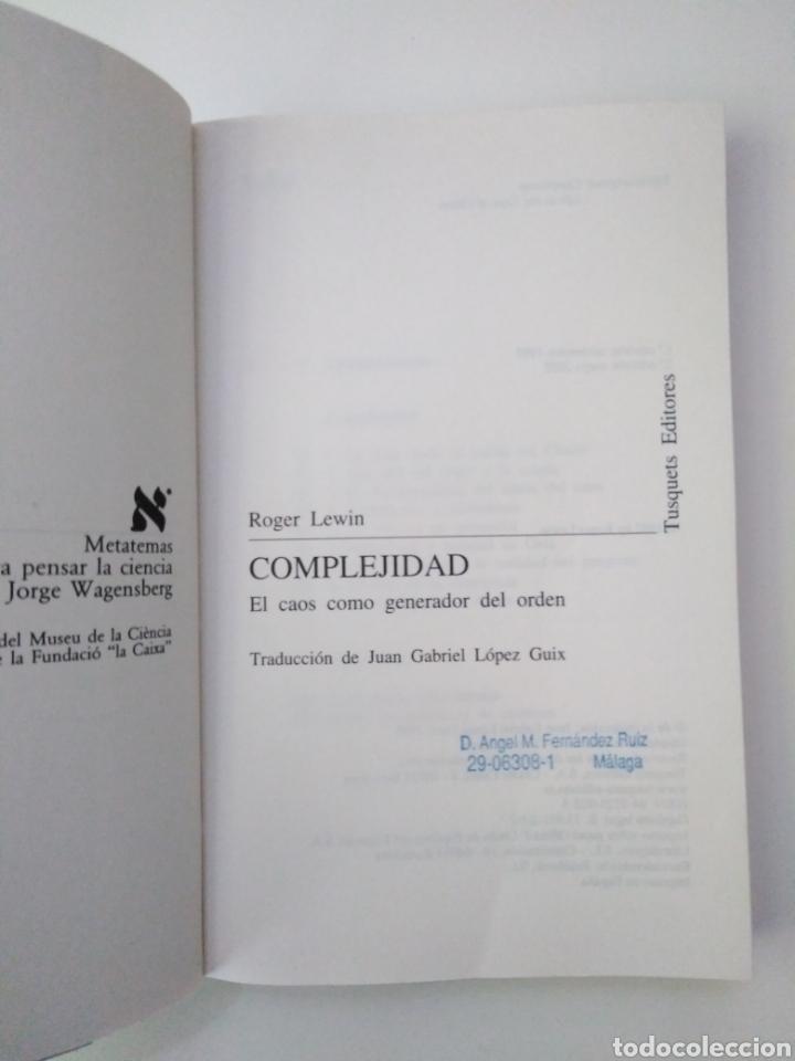 Libros de segunda mano: Roger Lewin/Complejidad: el caos como generador de orden. Barcelona: Tusquets, 2002 - Foto 2 - 150553825