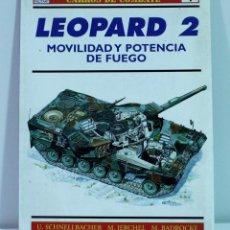Libros de segunda mano: OSPREY MILITAR Nº1 LEOPARD 2 / COLECCION CARROS DE COMBATE/ SCHNELLBACHER, JERCHER Y BADROCKE. Lote 150573446