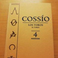 Libros de segunda mano: COSSÍO. LOS TOROS. EL TOREO (Nº 4) ESPASA. Lote 150575234