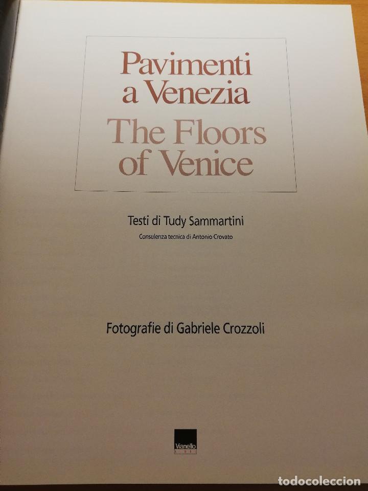 Libros de segunda mano: PAVIMENTI A VENEZIA / THE FLOORS OF VENICE (TUDY SAMMARTINI; PHOTOGRAPHS BY GABRIELE CROZZOLI) - Foto 2 - 150594014