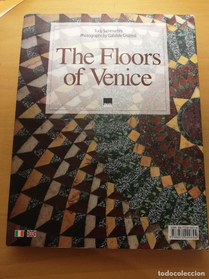 Libros de segunda mano: PAVIMENTI A VENEZIA / THE FLOORS OF VENICE (TUDY SAMMARTINI; PHOTOGRAPHS BY GABRIELE CROZZOLI) - Foto 13 - 150594014