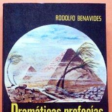 Libros de segunda mano: DRAMÁTICAS PROFECÍAS DE LA GRAN PIRÁMIDE - RODOLFO BENAVIDES - EDITORES MEXICANOS UNIDOS - 1980. Lote 150597458