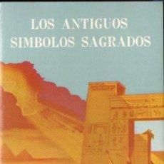 Libros de segunda mano: RALPH LEWIS : LOS ANTIGUOS SÍMBOLOS SAGRADOS (GRAN LOGIA SUPREMA DE AMORC, 1980). Lote 150643126