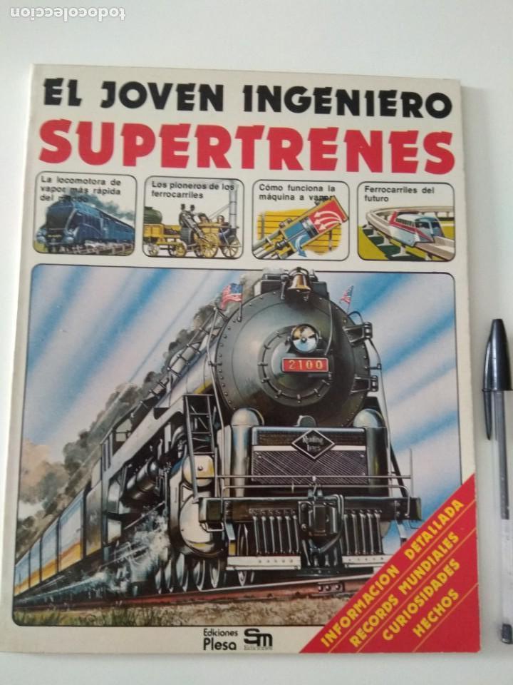 EL JOVEN INGENIERO,SUPERTRENES,1979, EDICIONES PLESA (Second Hand Books - Children's and Young Adult Literature - Other Literature)