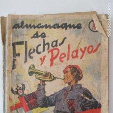 Libros de segunda mano: ALMANAQUE DE FLECHAS Y PELAYOS. SEMANARIO INFANTIL. 1939. III AÑO TRIUNFAL. SAN SEBASTIAN. Lote 150650554
