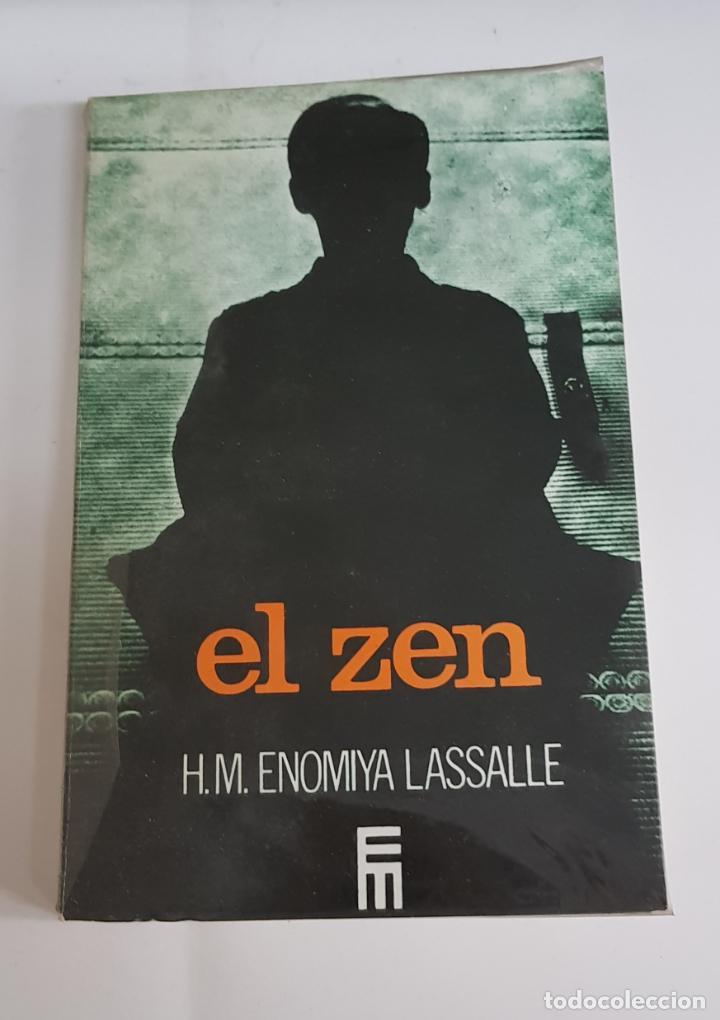 H. M. ENOMIYA LASSALLE: EL ZEN - TDK1 (Libros de Segunda Mano - Pensamiento - Otros)
