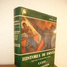 Libros de segunda mano: HISTORIA DE ESPAÑA VOL. XXXVII (ESPASA CALPE, 1984) RAMÓN MENÉNDEZ PIDAL (DIR.). Lote 150652602