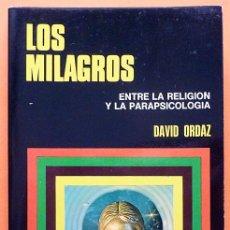 Libros de segunda mano: LOS MILAGROS:ENTRE LA RELIGIÓN Y LA PARAPSICOLOGIA - DAVID ORDAZ - BRUGUERA - 1975 -NUEVO-VER INDICE. Lote 150665194