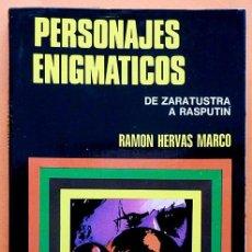 Libros de segunda mano: PERSONAJES ENIGMÁTICOS: DE ZARATUSTRA A RASPUTIN - RAMÓN HERVÁS - BRUGUERA - 1974 - NUEVO-VER INDICE. Lote 150665658