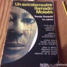 Libros de segunda mano: UN EXTRATERRESTRE LLAMADO MOISÉS. TOMÁS DORESTE. EDITORIAL DIANA 1978.. Lote 150690578