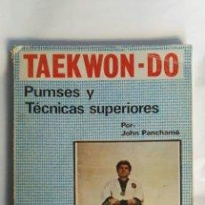 Libros de segunda mano: TAEKWON-DO PUMSES Y TÉCNICAS SUPERIORES. Lote 150697308