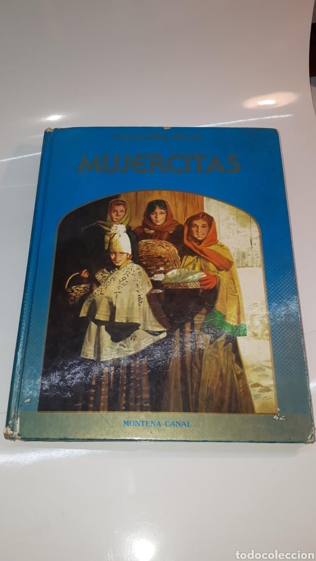 CUENTOS JUVENILES MUJERCITAS - LOUISE MAY ALCOTT ILUSTRADA 1982 EDICIONES MONTENA LA ROSA DE ORO (Libros de Segunda Mano - Literatura Infantil y Juvenil - Otros)