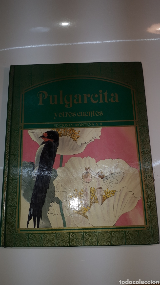 CUENTOS JUVENILES PULGARCITA Y OTROS CUENTOS ILUSTRADA 1983 EDICIONES MONTENA (Libros de Segunda Mano - Literatura Infantil y Juvenil - Otros)