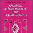 Libros de segunda mano: GRAMÁTICA DE ÁRABE MARROQUÍ PARA HISPANO-HABLANTES. Lote 157233414