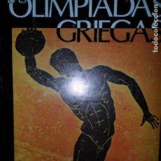 Libros de segunda mano: LAS OLIMPIADAS GRIEGAS, CONRADO DURANTEZ, ED. COMITÉ OLÍMPICO. Lote 150791998