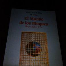 Libros de segunda mano: EL MUNDO DE LOS BLOQUES. MILAGROS MARTÍNEZ DE SAS EDITADO POR EDICIONES ANAYA 1989. 95 PAGS. Lote 150793942