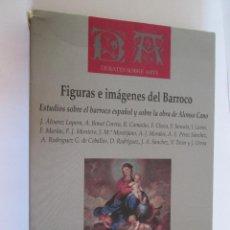 Libros de segunda mano: FIGURAS E IMAGENES DEL BARROCO - VARIOS AUTORES - DEDICADO Y AUTOGRAFIADO POR JUAN MONTIJANO GARCIA. Lote 150809558